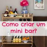 Como criar um mini bar?