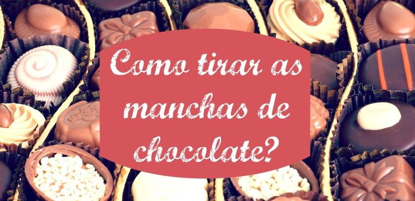 como tirar as manchas de chocolate
