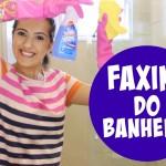 Faxina no Banheiro – Limpeza de Rotina