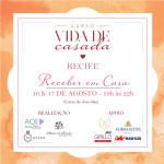 Curso Vida de Casada – Receber em Casa em Recife