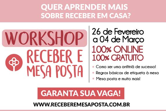 Workshop Receber e Mesa