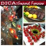 ESPAÇO LEITORA: Dica para reunir as amigas – Gourmet Feminino