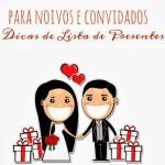 Dicas de Lista de Presente para noivos e Convidados!