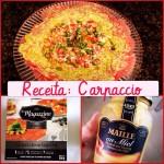 Aperitivos fáceis e deliciosos: Carpaccio de Carne e Queijo Burrata