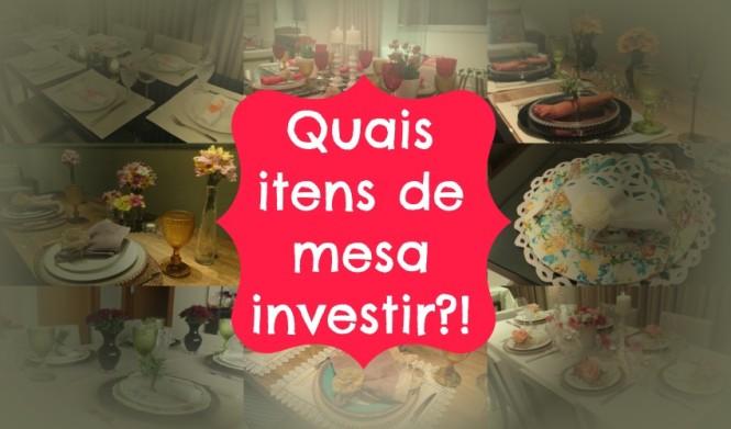 itens de mesa investimento