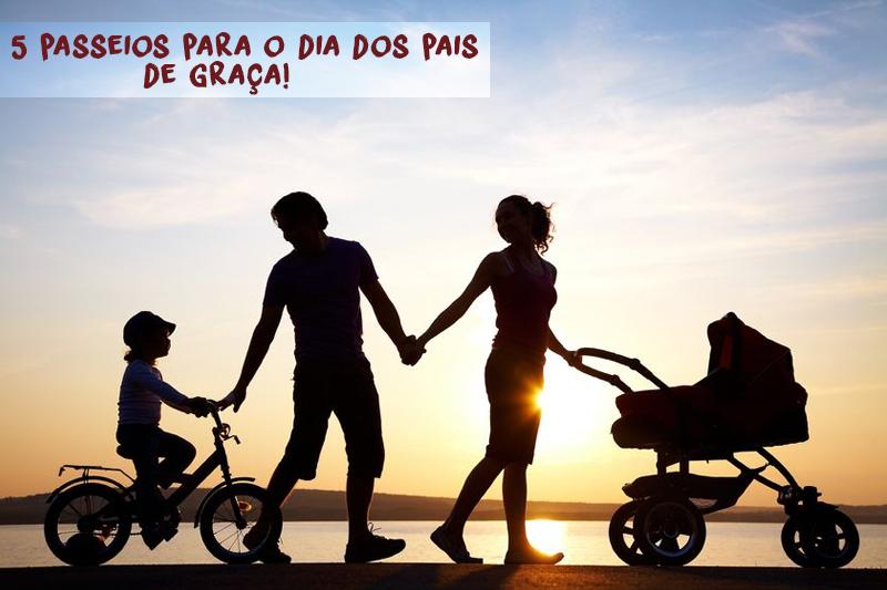 passeios para o dia dos pais de graca