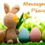 Mensagem de Páscoa — 30 Frases para Você se Inspirar!