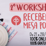 2° Workshop Receber e Mesa Posta – Marque na Agenda!